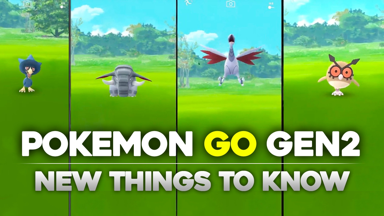 What You Need To Know About Pokemon Go Generation 2